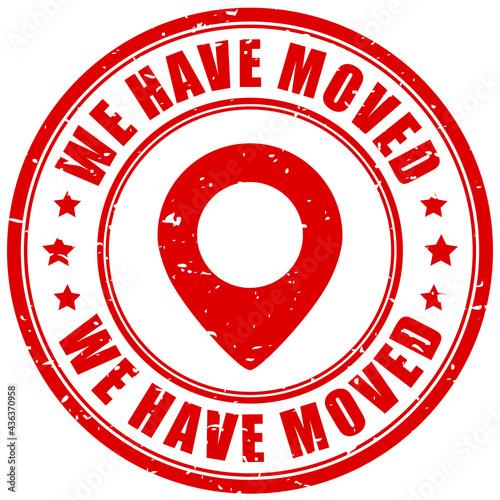 Obraz na plátně We have moved grunge stamp