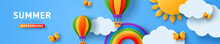 Beautiful Summer Scenery, Fluffy Clouds On Blue Sky Background With Sun, Butterfly, Hot Air Balloons And Rainbow. Vector Illustration. Paper Cut Style Banner, Poster Or Header. Place For Text