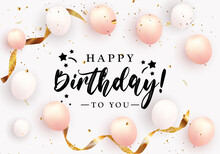 Happy Birthday Congratulations Design With Confetti Balloons Glossy Glitter Ribbon