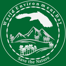White Silhouettes Of An Eagle, Trees And Mountains On Green Background. Text - World Environment Day, Save The Nature