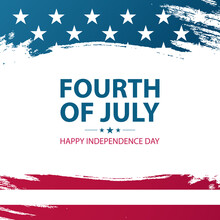 Fourth Of July. United States Happy Independence Day Celebrate Card With American National Flag Brush Strokes. 4th Of July USA National Holiday. Vector Illustration.