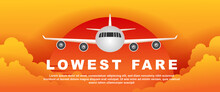 Lewest Fare. Flight Promotion. Aeroplane Fly In The Sky Sunset Time. Banner Vector Illustration