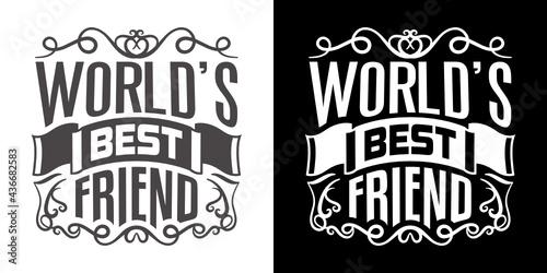 Valokuva Worlds Best Friend SVG Cut File | Best Friend Ever Svg | Besties Svg | Friendshi
