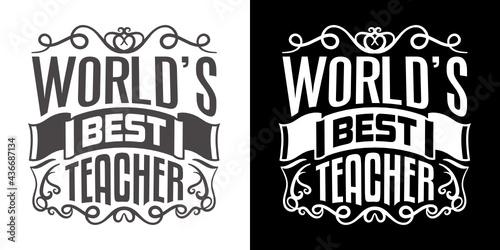Valokuvatapetti Worlds Best Teacher SVG Cut File | Best Teacher Ever Svg | Gift For Teacher Svg