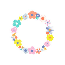 Bloomy Wreath With Multicoloured Vibrant Decorative Flowers Vector Illustration. Cute Hippie Round Frame With Simple Naive Daisy Clipart. Boho Circlet Of Flowers Design Element.
