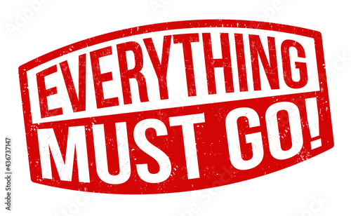 Fotografie, Obraz Everything must go grunge rubber stamp