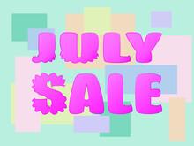 July Sale Vector Banner On Sunbaked Mint Background