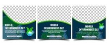 World Environment Day Social Media Template. Set Of Square Banner Template Design With Globe And Leaf Illustration. Vector Design With Place For The Photo.
