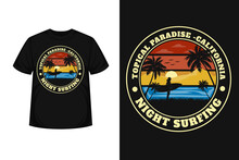 Tropical Paradise California Merchandise Typography T-shirt Design