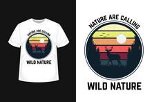 Mountai Are Calling ,wild Nature  T Shirt Design