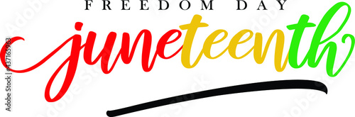 juneteenth handwritten calligraphic lettering over white background - freedom day lettering