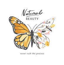 Natural Beauty Slogan With Butterfly Half Branches Of Flower Vector Illustration