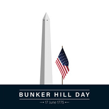 Vector Illustration Of Bunker Hill Day. The Battle Of Bunker Hill Was Fought On June 17, 1775.