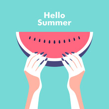 Ripe Slice Of Watermelon In The Hands Of A Woman. Summer Party, Vacation And Travel Concept. Vector Flyer Or Poster Design In Minimalistic Style.