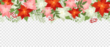 Seamless Сhristmas Border With Poinsettias, Holly Berries, Rowan Berries, Winter Plants, Pine Branches. Xmas Vector Illustration, Holiday Pattern