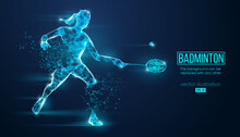 Abstract Silhouette Of A Wireframe Badminton Player From Particles On The Background. Convenient Organization Of Eps File. Vector Illustartion. Thanks For Watching