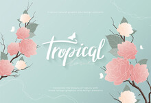 Tropical Botanical Background Template Design. Pink Flowers And Leaves On Light Blue Background, Minimalist Vintage Style. Graphic Element Hand Drawn With Pastel Colors. Vector Illustration