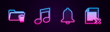 Set Line Delete Folder, Music Note, Tone, Ringing Bell And File Document. Glowing Neon Icon. Vector