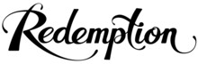 Redemption - Custom Calligraphy Text