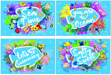 Ocean Poster Set Template Collection For Border Decoration. Sea Time, You Are My Ocean, Lets Go Swimming, Salty But Sweet With Coral Reef, Underwater Sea Life Vector Illustration. Cartoon Flat Ocean A