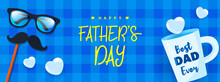 Happy Father's Day Banner Vector Illustration. Glasses, Mustache And Dad Mug On Blue Tartan Pattern Background