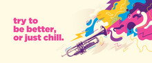 Abstract Colorful Background With Splashes, Trumpet And Slogan. Vector Illustraton.