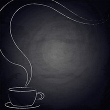 Chalkboard Background For Restaurant Menu Design With Hand Drawn Cup Of Coffee
