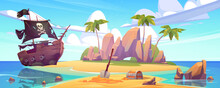 Tropical Island With Treasure Chest And Broken Pirate Ship. Vector Cartoon Sea Landscape With Sail Boat After Shipwreck With Skull On Black Sails, Palm Trees And Gold Coins On Uninhabited Island