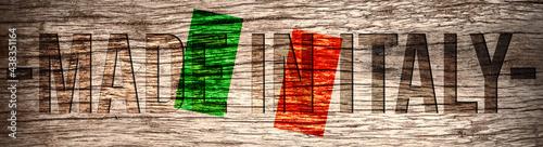 Fotografiet Flagge von Italien und Slogan Made In Italy
