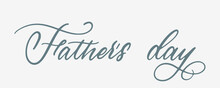Fathers Day Lettering. Happy Fathers Day Calligraphy. Handwritten Greeting Text. Best Dad. Lettering Style. Vector EPS 10
