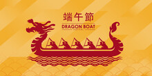 Red China Dragon Boat And Boater On Water Wave Sign On Yellow Texture Background (china Word Mean Dragon Boat Festival)