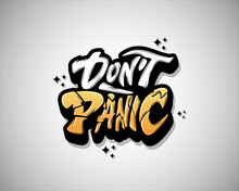 Don't Panic Lettering With Flash Vector Illustration, Fashion Slogan Text For T-shirt And Apparels Graphic Vector Print