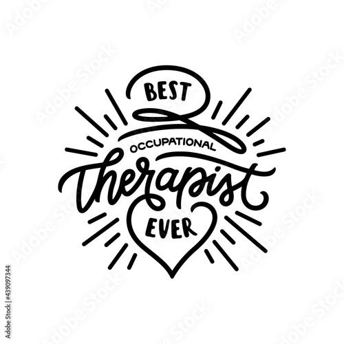 Canvas-taulu Best occupational therapist ever t-shirt design