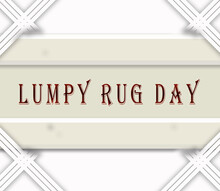 May Month, Day Of May. Lumpy Rug Day, On White Background