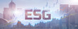 ESG environmental social governance business strategy investing concept on modern city background