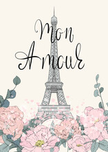 Eiffel Tower Poster. Card With The Eiffel Tower, Blooming Flowers And Lettering