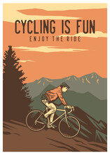 Poster Design Cycling Is Fun Enjoy The Ride With Man Riding Bicycle Vintage Illustration