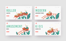 Characters Riding Roller Coaster In Amusement Park Landing Page Template Set. Men, Women And Kids At Rollercoaster