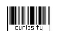 Digitalization Concept. Barcode Of Black Horizontal Lines With Inscription Curiosity