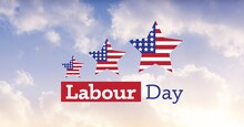 American Flag On Three Stars And Happy Labor Day Text Against Clouds In Blue Sky