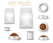 Packaging And Feed Bowl, Pet Food Realistic Plates And Packings 3d Mockup Front And Top View Isolated On White Background. Blank Bags, Tin Cans And Crockery For Cats And Dogs, Zoo Shop Animal Items