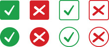 Green Tick Symbol And Red Cross Sign In Circle. Green Tick Symbol And Red Cross Sign In Box. Check And Uncheck Icon Set.