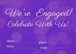 Leinwandbild Motiv Engagement and celebration text with copy space against spots of light on purple background