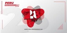 Peru Independence Day With Typography Number Of 28 For 28 July.