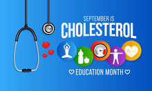 National Cholesterol Education Month Is Observed Every Year During September, To Raise Awareness About Cardiovascular Disease, Cholesterol, And Stroke. Vector Illustration