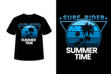 Surf Rider Summer Time Merchandise Silhouette T Shirt Design