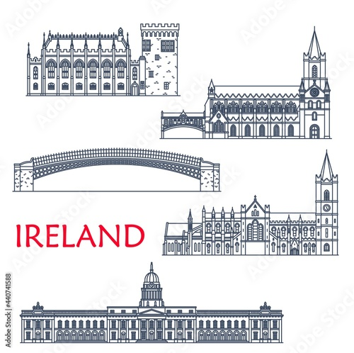 Ireland landmarks and architecture, Dublin buildings and travel sightseeing, vector icons. Irish Ha penny or Liffey Bridge, Custom House, Christ Church or Holy Trinity and Saint Patrick Cathedral