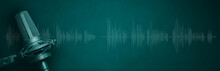 Vocal Microphone And Audio Waveform On Green Banner Background. Broadcast Radio, Sound Recording Or Podcasting Banner With Copy Space