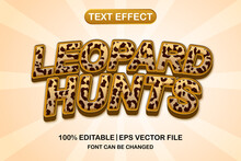 Leopard Hunts 3d Editable Text Effect