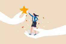 Employee Success Recognition, Encourage And Motivate Best Performance, Cheering Or Honor On Success Or Achievement Concept, Winning Confidence Businesswoman Standing On Big Hand Getting Star Reward.